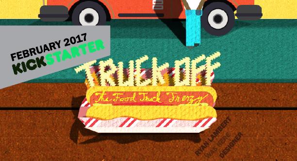 Truck Off Kickstarter